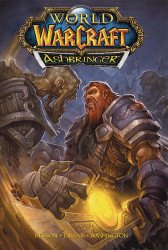 Blizzard Entertainment's World Of Warcraft: Ashbringer  Hard Cover # 1