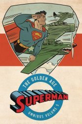 DC Comics's Superman: The Golden Age Omnibus Hard Cover # 5
