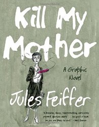 Liveright's Kill My Mother Hard Cover # 1
