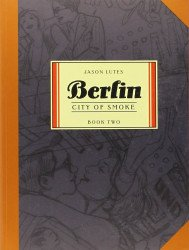 Drawn and Quarterly's Berlin TPB # 2