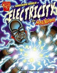 Capstone Press's Graphic Library: Shocking World of Electricity Soft Cover # 1