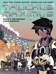 First Second Books's Truckus Maximus TPB # 1