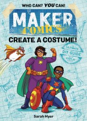 First Second Books's Maker Comics: Create A Costume TPB # 1