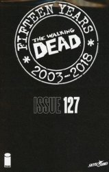 Image Comics's The Walking Dead: 15th Anniversary - Blind Bag Edition Issue # 127