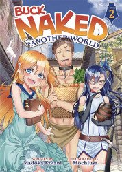 Seven Seas Entertainment's Buck Naked in Another World Soft Cover # 2
