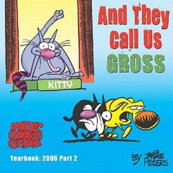 CreateSpace's Mother Goose and Grimm: Yearbook Soft Cover # 2006 pt2