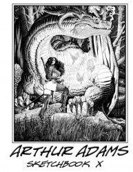 Self-Published's Arthur Adams Sketchbook Issue # 10