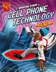 Capstone Press's Graphic Library: Amazing Story of Cell Phone Technology Soft Cover # 1