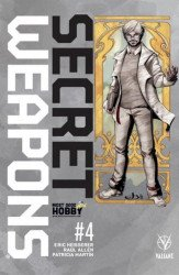Valiant Entertainment's Secret Weapons Issue # 4most good hobby