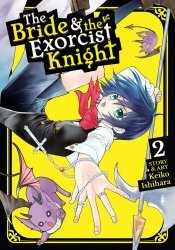 Seven Seas Entertainment's The Bride & The Exorcist Knight Soft Cover # 2