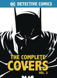 Insight Editions 's Detective Comics: The Complete Covers Hard Cover # 3