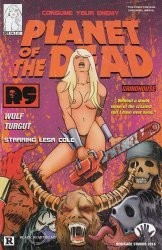 Renegade Press's Planet of the Dead Issue # 1