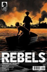 Dark Horse Comics's Rebels: These Free and Independent States Issue # 7