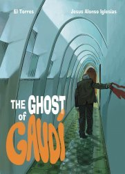 Lion Forge Comics's The Ghost Of Gaudi Hard Cover # 1