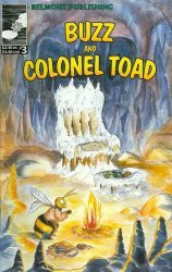 Belmont Publishing's Buzz and Colonel Toad Issue # 3