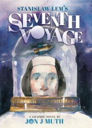 Graphix's Stanislaw Lem's: Seventh Voyage Hard Cover # 1