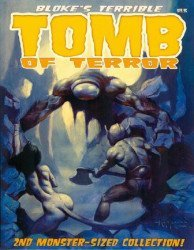 Hoffman & Crawley's Bloke's Terrible Tomb of Terror: Monster-Sized Collection Soft Cover # 2