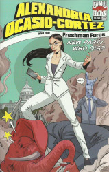Devil's Due Publishing's Alexandria Ocasio-Cortez and the Freshman Force Issue # 1