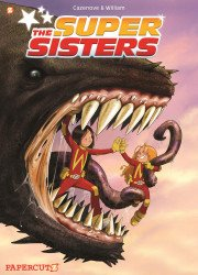 Papercutz's Super Sisters Hard Cover # 1