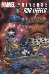 Marvel Comics's Marvel Universe by Rob Liefeld Omnibus Hard Cover # 1