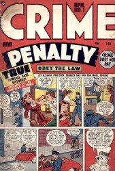 Lev Gleason Publications's Crime and Penalty Issue # 1
