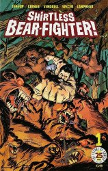 Image Comics's Shirtless Bear-Fighter Issue # 1heroes con