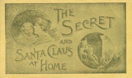 Hires Root Beer Co.'s The Secret and Santa Claus at Home Issue nn