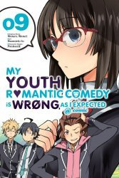 Yen Press's My Youth Romantic Comedy is Wrong, as I Expected Soft Cover # 9