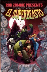 Image's Rob Zombie presents: The Haunted World Of El Superbeasto TPB # 1
