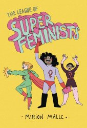 Drawn and Quarterly's League of Super Feminists Hard Cover # 1