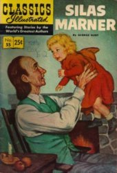 Gilberton Publications's Classics Illustrated #55: Silas Marner Issue # 1l
