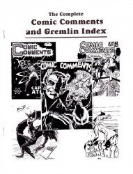 Gary Brown's Complete Comic Comments and Gremlin Index Issue # 1