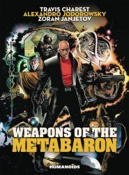 Humanoids Publishing's Weapons of the Metabarons Hard Cover # 1c