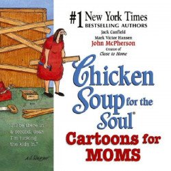 HCI | Health Communications Inc.'s Chicken Soup for Your Soul: Cartoons for Moms Soft Cover # 1