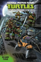 IDW Publishing's Teenage Mutant Ninja Turtles: New Animated Adventures TPB # 3