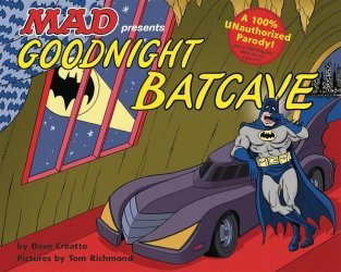 DC Comics's Goodnight Batcave Hard Cover # 1