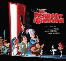 Insight Editions 's Art of Mr. Peabody and Sherman Hard Cover # 1