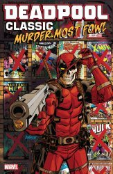 Marvel Comics's Deadpool Classic TPB # 22