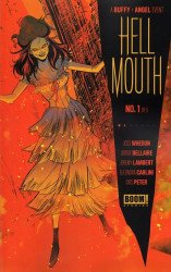 BOOM! Studios's Buffy The Vampire Slayer: Angel - Hellmouth Issue # 1 - 3rd print