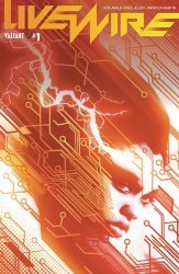 Valiant Entertainment's Livewire Issue # 1