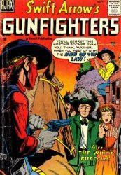 Ajax-Farrell's Swift Arrow's Gunfighters Issue # 4