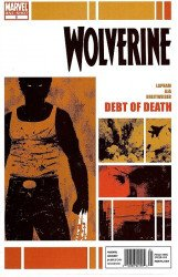 Marvel Comics's Wolverine: Debt of Death Issue # 1b