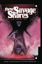Vault Comics's These Savage Shores Issue # 5