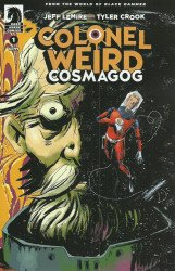 Dark Horse Comics's Colonel Weird: Cosmagog Issue # 1b