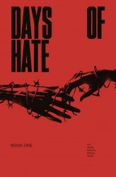 Image Comics's Days of Hate TPB # 1