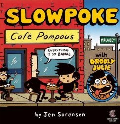 Alternative Comics's Slowpoke: Cafe Pompous TPB # 1