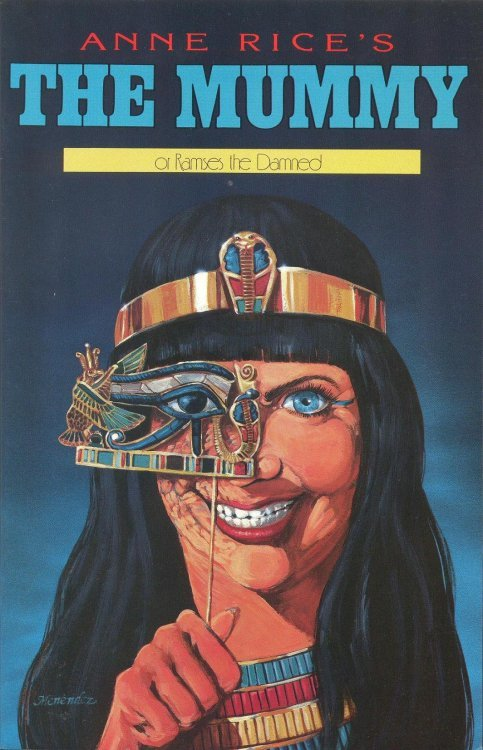 Anne Rice U0026 39 S  The Mummy Or Ramses The Damned 1  Millennium