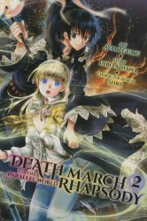 Yen Press's Death March To The Parallel World Rhapsody Soft Cover # 2