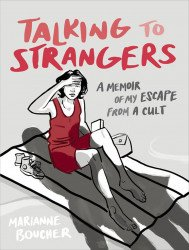 Double Eye Studios's Talking to Strangers: A Memoir of My Escape From a Cult TPB # 1