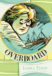 Laura Terry's Overboard Issue # 1